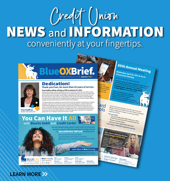 Credit Union news and information conveniently at your fingertips. Learn more.